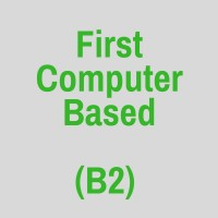 FIRST (B2) COMPUTER BASED